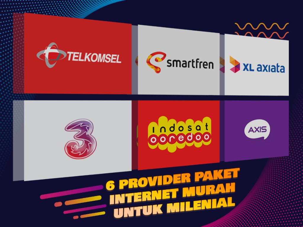 6 Provider Paket Internet Murah untuk Milenial Mana Paling Cocok