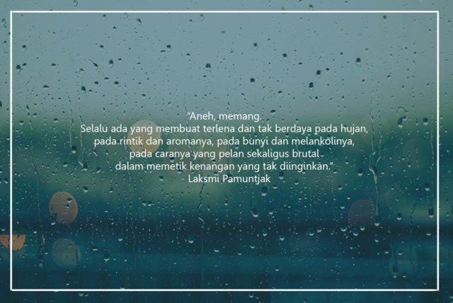 Kwikku, Hujan setiap tetes airnya memiliki banyak kenangan
