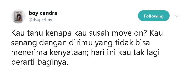 Kwikku, Mungkin dirimu sudah tidak berarti lagi untuknya Move on akan membuatmu lebih baik