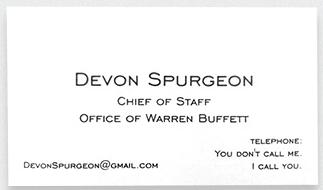 Kwikku, Tampaknya Devon Spurgeon direktur promosi Warren Buffet nggak mau ditelfon deh
