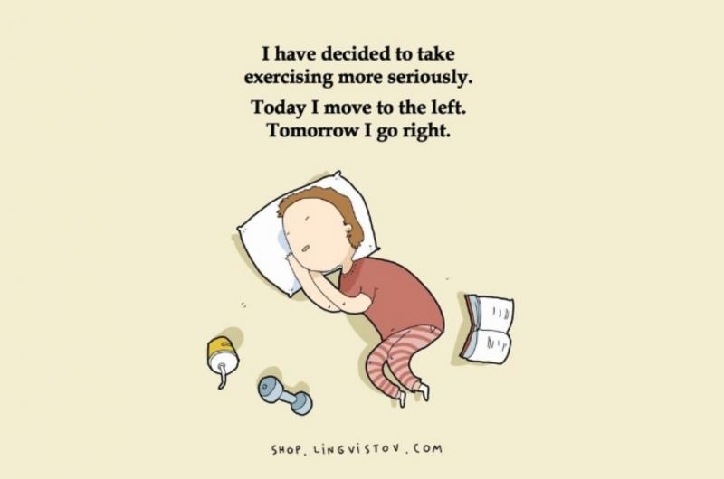 Kwikku, Sering banget menunda rencana demi tidur termasuk berolahraga