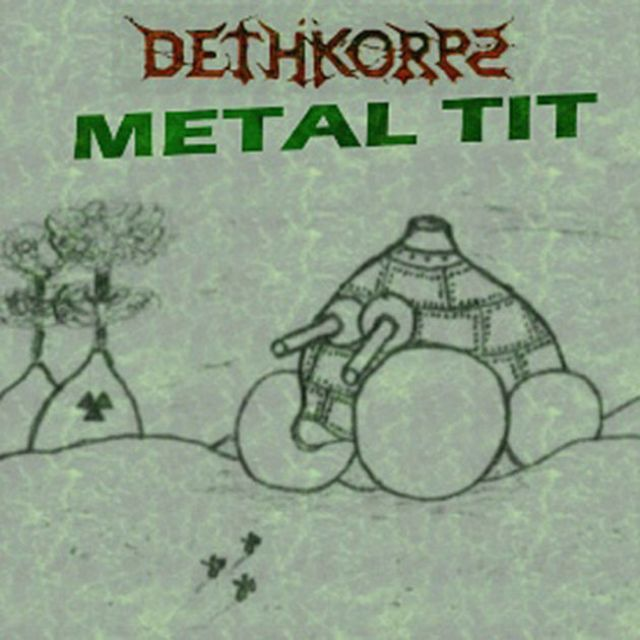 Kwikku, Dethkorps dalam albumnya berjudul Metal Tit Gimana mau bergidik serem kalau seperti gambaran anak SD gini
