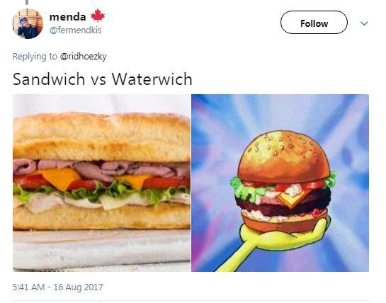 Kwikku, Kalo Sandwich adalah makanannya orangorang darat kalo di Bikini Botom namanya berubah menjadi Waterwich