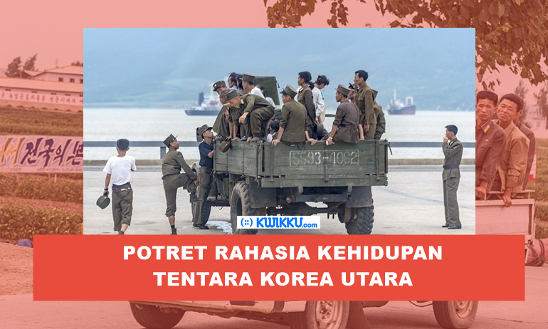 Dokumen RahasiaFoto-Foto Langka Kehidupan Tentara Korea Utara yang diambil Secara Diam-diam
